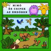 Mimó és Csipek az erdőben