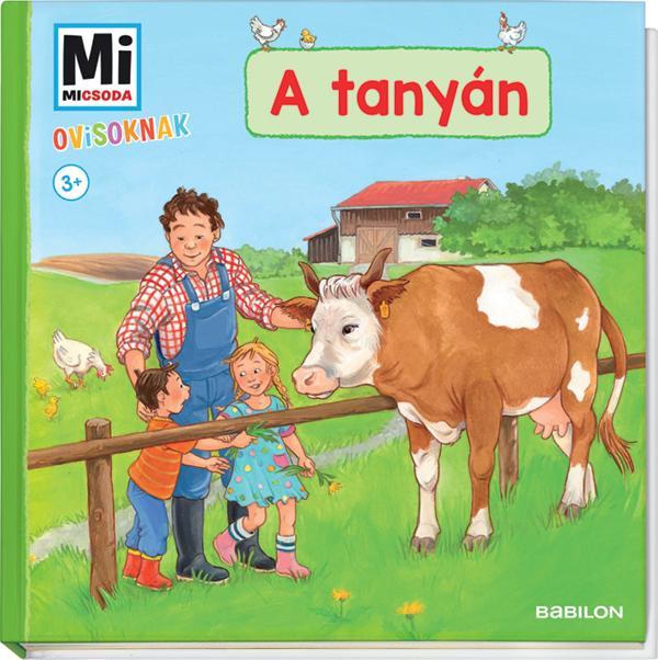 Mi Micsoda Ovisoknak - A tanyán