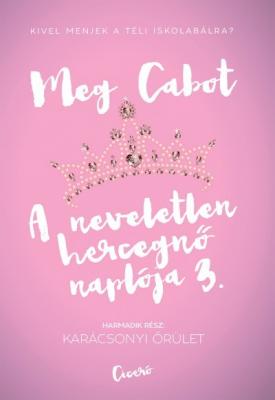 A neveletlen hercegnő naplója 3. - Karácsonyi őrület