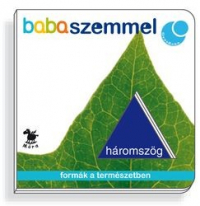 Babaszemmel - Háromszög - formák a természetben