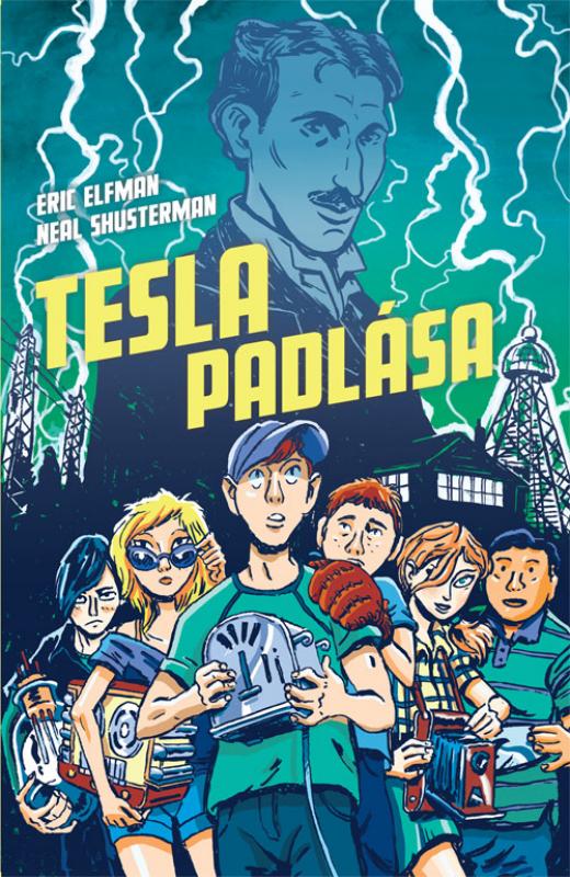 Tesla padlása - Akcelerátus - trilógia 1.