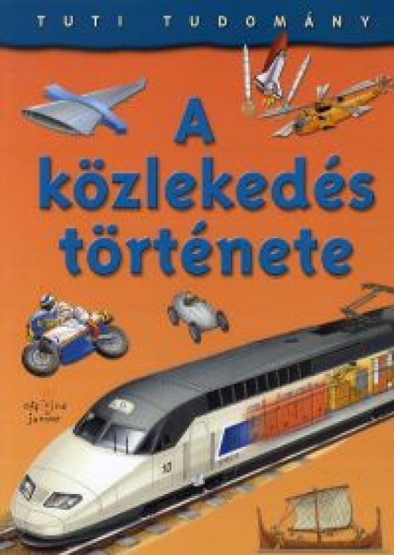 Tuti Tudomány - A közlekedés története