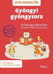 Gyöngyi gyöngysora feladatgyűjtemény - Nyelvkincstár