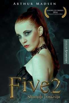 FIVE 2. - Shamala bosszúja