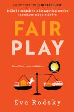 Fair play - Működő megoldás a láthatatlan munka igazságos megosztására