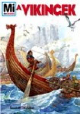 Mi Micsoda - A vikingek