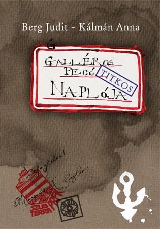 Galléros Fecó naplója