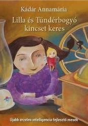 Lilla és Tündérbogyó kincset keres - Újabb érzelmi intelligencia fejlesztő mesék
