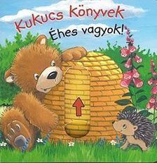 Kukucs Könyvek Midi - Éhes vagyok!