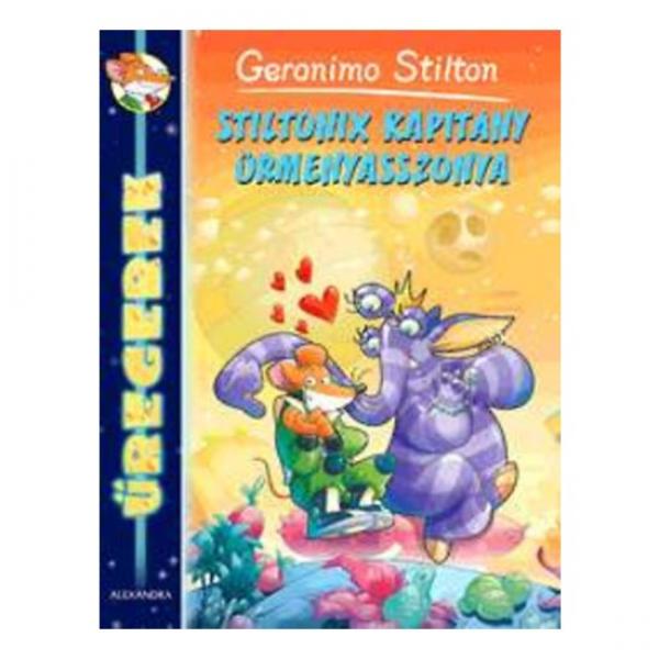 Űregerek - Stiltonix kapitány űrmenyasszonya