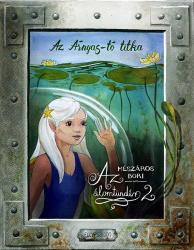 Az álomtündér 2. - Az Árnyas-tó titka