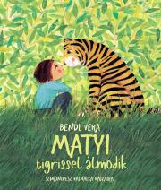 Matyi tigrissel álmodik