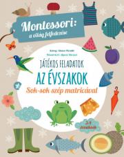 Az évszakok - Montessori foglalkoztató füzet 3-4 éveseknek - Montessori: A világ felfedezése