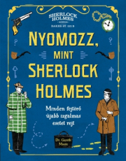Nyomozz, mint Sherlock Holmes