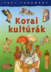 Tuti Tudomány - Korai kultúrák