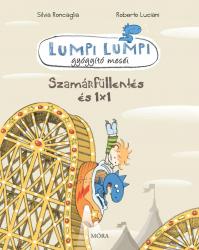 Lumpi Lumpi gyógyító meséi 5. - Szamárfüllentés és 1x1