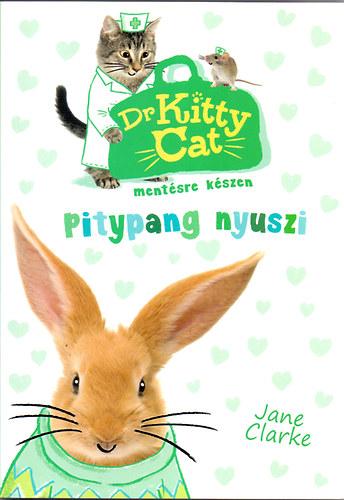 Dr KittyCat mentésre készen 2. - Pitypang nyuszi