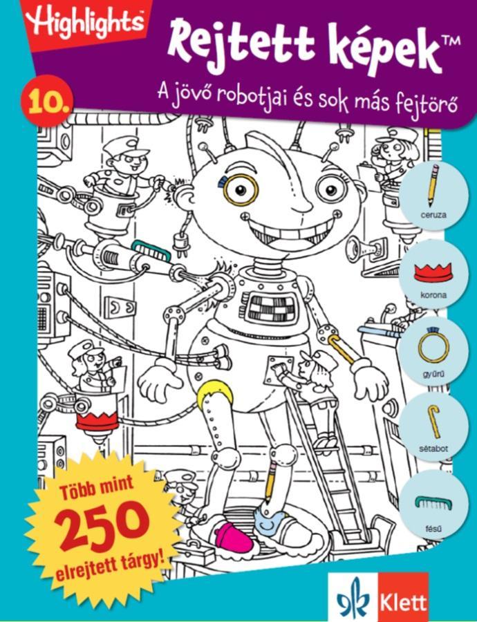 Rejtett képek 10. - A jövő robotjai és sok más fejtörő