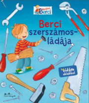 Berci szerszámosládája - Barátom, Berci