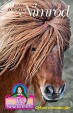 Tilly lovas történetei 10. - Nimród - Cirkusz a lovastanyán