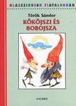 Kököjszi és Bobojsza - Klasszikusok Fiataloknak