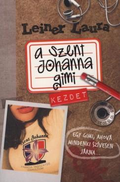 A Szent Johanna gimi 1. - Kezdet