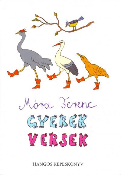 Móra Ferenc: Gyerekversek - hangos képeskönyv