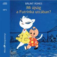 Mi újság a Futrinka utcában? - Hangoskönyv