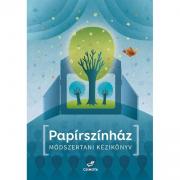 Papírszínház - Módszertani kézikönyv