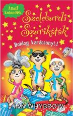 Szeleburdi Szurikáták - Boldog karácsonyt!