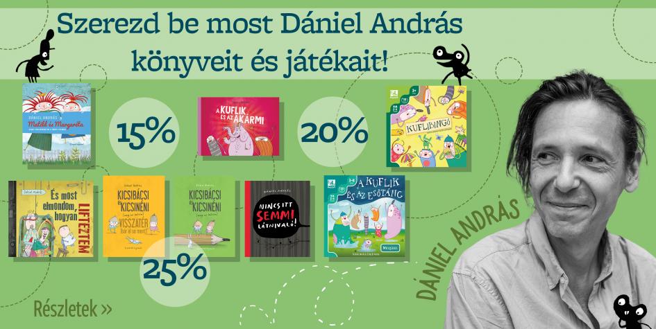 Dániel András könyvei és játékai akcióban