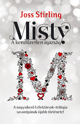 Lélektársak 4. - Misty - A kendőzetlen igazság