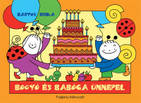 Bogyó és Babóca ünnepel