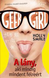 Geek Girl 2. - A lány, aki mindig mindent félreért - A különc modell visszatér