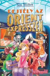 Rejtély az Orient expresszen - Tea Angyalai - Szívügyi nyomozók 6.