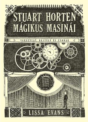 Stuart Horten mágikus masinái