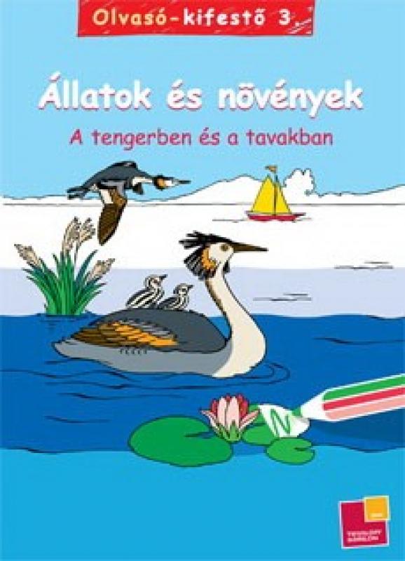 Olvasó-kifestő 3. - Állatok és növények - A tengerben és a tavakban