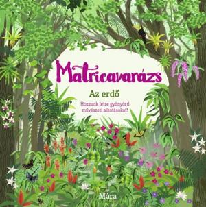 Matricavarázs - Az erdő - Több mint 1000 matricával