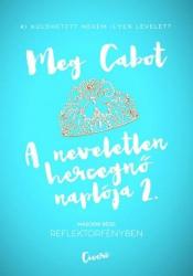 A neveletlen hercegnő naplója 2. - Reflektorfényben