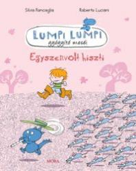 Lumpi Lumpi gyógyító meséi 4. - Egyszervolt hiszti
