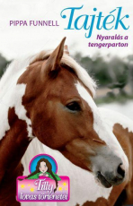 Tilly lovas történetei 8. - Tajték - Nyaralás a tengerparton