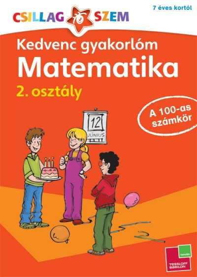 Kedvenc gyakorlóm - Matematika 2. osztály