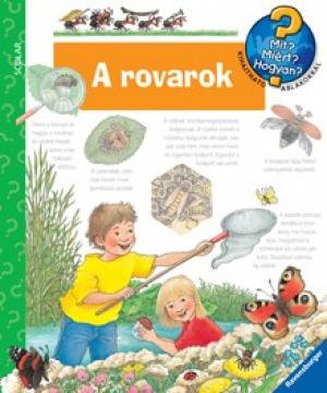 A rovarok - Mit? Miért? Hogyan? 21.