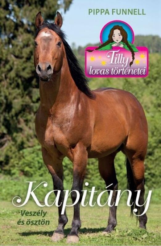Tilly lovas történetei 16. - Kapitány