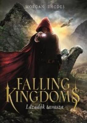 Falling Kingdoms 2. - Lázadók tavasza