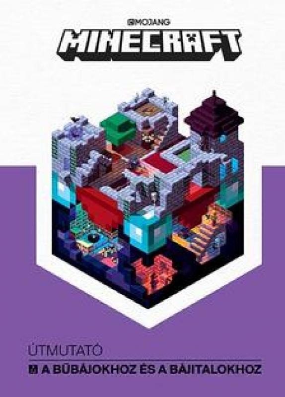 Mojang Minecraft - Útmutató a bűbájokhoz és a bájitalokhoz