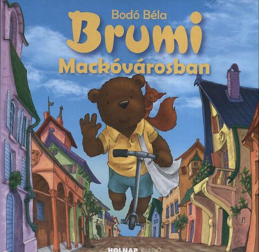 Brumi Mackóvárosban