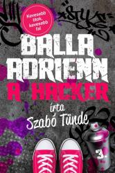 Balla Adrienn 3. - A hacker