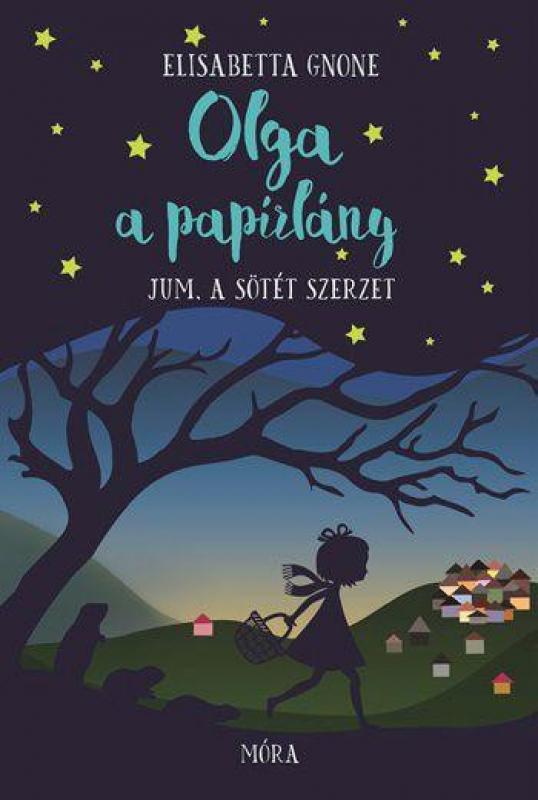 Olga, a papírlány - Jum, a sötét szerzet