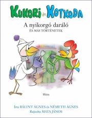 Kukori és Kotkoda - A nyikorgó daráló